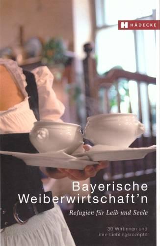 Bayerische Weiberwirtschaftn